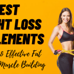 Top 12 Best Weight Loss Supplements Ranked For The Year 2021