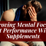 Brain Supplements To Boost Mental Focus & Workout Performance