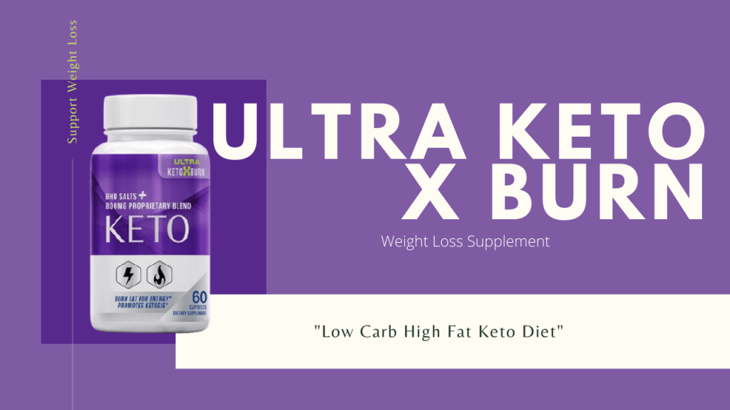 ultra keto x boost for weight loss