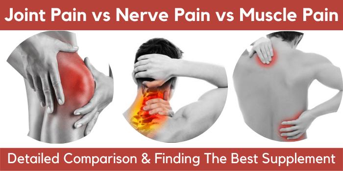 joint pain vs nerve pain vs muscle pain